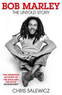 Bob Marley  The Untold Story