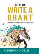 How To Write A Grant Book PDF