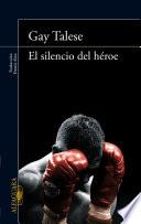 El silencio del héroe
