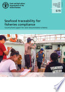 Seafood traceability for fisheries compliance:
