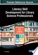 Literacy Skill Development for Library Science Professionals Book