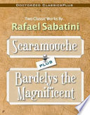 Download Scaramouche Plus Bardelys the Magnificent Book