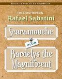 Pdf Scaramouche Plus Bardelys the Magnificent