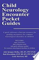 Child Neurology Encounter Pocket Guides