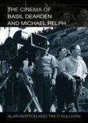 Cinema of Basil Dearden and Michael Relph
