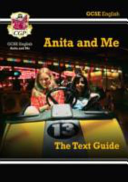 GCSE English Text Guide - Anita and Me