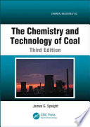 The Chemistry And Technology Of Coal Third Edition Book PDF