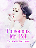 Poisonous Mr  Pei