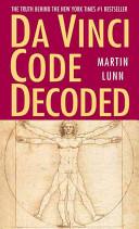 Da Vinci Code Decoded