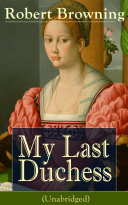 My Last Duchess  Unabridged