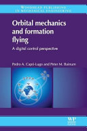 Orbital Mechanics and Formation Flying  A Digital Control Perspective