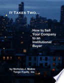 It Takes Two How To Sell Your Company To An Institutional Buyer Book PDF