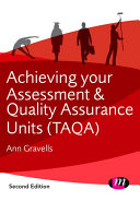 Achieving Your Assessment and Quality Assurance Units  TAQA