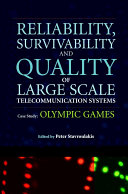 Reliability, Survivability and Quality of Large Scale Telecommunication Systems [Pdf/ePub] eBook