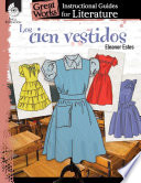 Los cien vestidos  The Hundred Dresses   An Instructional Guide for Literature Book PDF