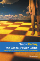 TranscEnding the Global Power Game