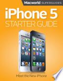 iPhone 5 Starter Guide (Macworld Superguides)