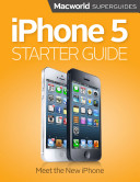 iPhone 5 Starter Guide  Macworld Superguides