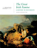 The Great Irish Famine  A History in Documents