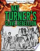 Nat Turner s Slave Rebellion