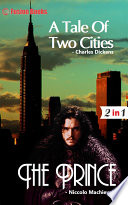 A Tale of two Cities and The Prince