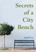 Secrets of a City Bench