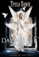Daywalker ~ The Beginning