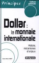 Dollar : la monnaie internationale