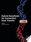 Hybrid Nanofluids For Convection Heat Transfer Book PDF