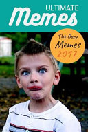 Ultimate Memes the Best Memes 2017