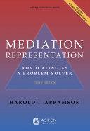 Mediation Representation: Advocating as Problem Solver