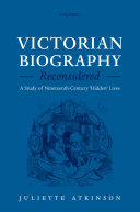 Victorian Biography Reconsidered