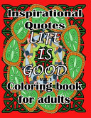 Life is Good - Coloring Book