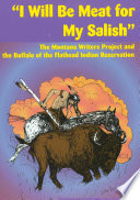 I Will Be Meat For My Salish