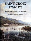 Saint Croix 1770-1776