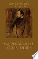 Historical Essays And Studies