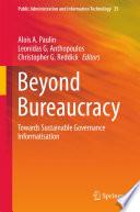 Beyond Bureaucracy  : Towards Sustainable Governance Informatisation