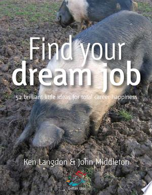 Download Find Your Dream Job Free Books - Dlebooks.net