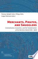 Merchants Pirates And Smugglers