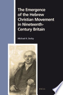 The Emergence Of The Hebrew Christian Movement In Nineteenth Century Britain