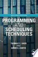 Programming and Scheduling Techniques