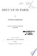 Shut Up in Paris