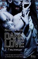 Dark Love : fascination