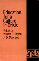 Education for a Culture in Crisis