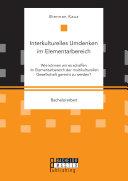 Interkulturelles Umdenken im Elementarbereich.