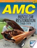 AMC Javelin  AMX  and Muscle Car Restoration 1968 1974