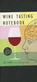 Wine Tasting Notebook Book