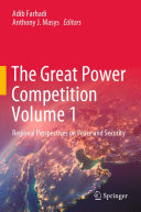 The Great Power Competition Volume 1