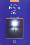 To the Power of One