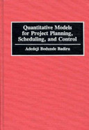 Quantitative Models For Project Planning Scheduling And Control